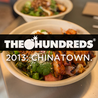 Chego Chinatown The Hundreds